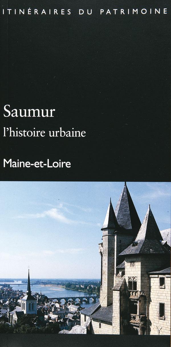 Itinéraire-Saumur-l'Histoire-urbaine