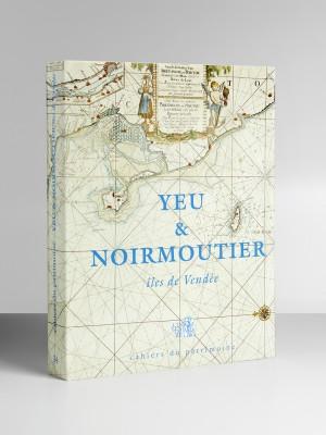 Cahiers du patrimoine_34_Yeu et Noirmoutier