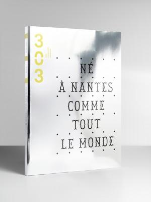 Revue 303_96_Né à Nantes comme tout le monde